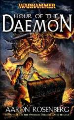 Hour of the Daemon (Warhammer: Daemon Gates, #3)