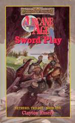 Sword Play (Forgotten Realms: Netheril Trilogy, #1)