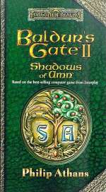 Baldur's Gate II: Shadows of Amn (Forgotten Realms: Baldur's Gate #2)