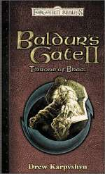Baldur's Gate II: Throne of Bhaal (Forgotten Realms: Baldur's Gate #3)
