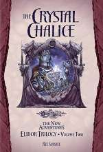The Crystal Chalice (Dragonlance: Elidor Trilogy, #2)