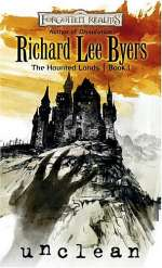 Unclean (Forgotten Realms: The Haunted Lands #1)