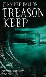 Treason Keep (The Demon Child Trilogy, #2)