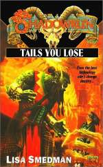 Tails You Lose (Shadowrun (Series 1) #39)