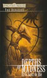Depths of Madness (Forgotten Realms: The Dungeons #1)