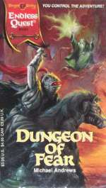 Dungeon of Fear (Endless Quest (Series Two), #1)