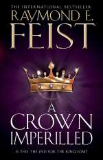 A Crown Imperilled (The Chaoswar Saga, #2)