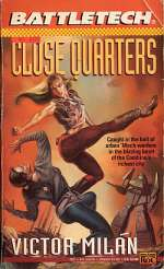 Close Quarters (BattleTech #15)