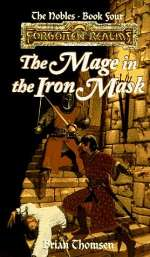 The Mage in the Iron Mask (Forgotten Realms: The Nobles #4)