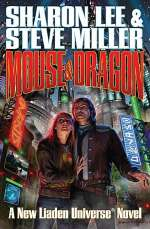 Mouse and Dragon (Liaden Universe, #11)