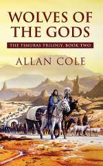 Wolves of the Gods (The Timuras Trilogy, #2)