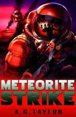 Meteorite Strike (Superhumans, #1)