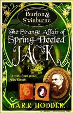 Burton & Swinburne in The Strange Affair of Spring-Heeled Jack (Burton & Swinburne, #1)