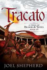 Tracato (A Trial of Blood and Steel, #3)