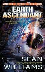 Earth Ascendant (Astropolis #2)