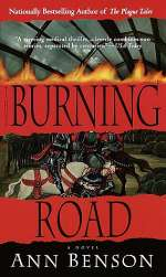 The Burning Road (The Plague Tales, #2)