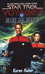 Bless the Beasts (Star Trek: Voyager (numbered novels) #10)