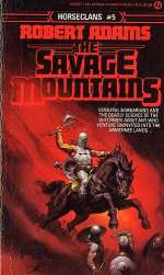 The Savage Mountains (Horseclans, #5)