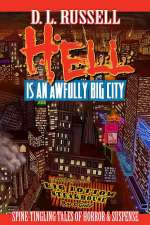 Hell Is an Awfully Big City
