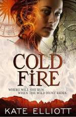 Cold Fire (The Spiritwalker Trilogy, #2)