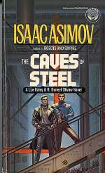 The Caves of Steel (The Robot Series, #1)