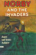 Norby and the Invaders