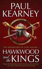 Hawkwood and the Kings (The Monarchies of God (omnibus editions), #1)