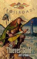 The Thieves' Guild (Dragonlance: Crossroads, #2)