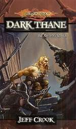 Dark Thane (Dragonlance: The Age of Mortals, #3)
