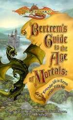 Bertrem's Guide to the Age of Mortals: Everyday Life in Krynn of the Fifth Age