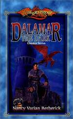 Dalamar the Dark (Dragonlance: Classics Series, #2)