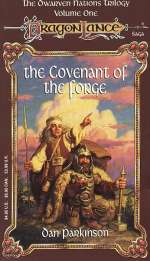 The Covenant of the Forge (Dragonlance: The Dwarven Nations Trilogy, #1)