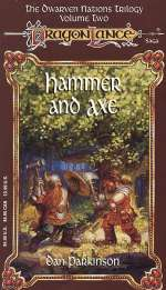 Hammer and Axe (Dragonlance: The Dwarven Nations Trilogy, #2)