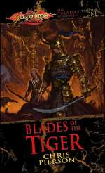 Blades of the Tiger (Dragonlance: The Taladas Chronicles, #1)