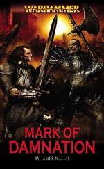 Mark of Damnation (Warhammer: Marks of Chaos, #1)