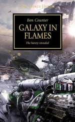 Galaxy in Flames (Warhammer 40,000: The Horus Heresy, #3)