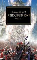 A Thousand Sons (Warhammer 40,000: The Horus Heresy, #12)