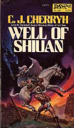 Well of Shiuan (The Morgaine Cycle, #2)