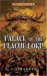 Palace of the Plague Lord (Warhammer: Chaos Powers, #1)
