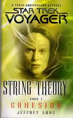 Cohesion (Star Trek: Voyager: String Theory, #1)