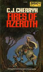 Fires of Azeroth (The Morgaine Cycle, #3)