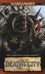 Death's City (Warhammer: Blood on the Reik, #2)