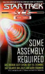 Some Assembly Required (Star Trek: S.C.E. #3)