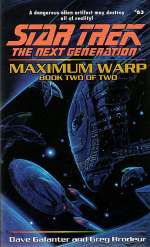 Maximum Warp: Book Two of Two (Star Trek: The Next Generation (numbered novels), #63)