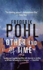 The Other End of Time (Eschaton Sequence #1)