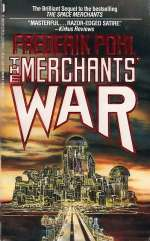 The Merchants' War (Space Merchants, #2)
