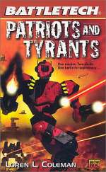 Patriots and Tyrants (BattleTech #52)