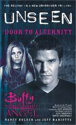 Door to Alternity (Buffy the Vampire Slayer and Angel: Unseen, #2)