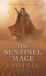 The Sentinel Mage (The Cursed Kingdoms Saga, #1)