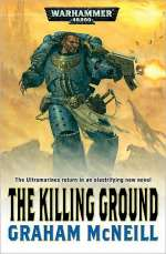 The Killing Ground (Warhammer 40,000: Ultramarines #4)